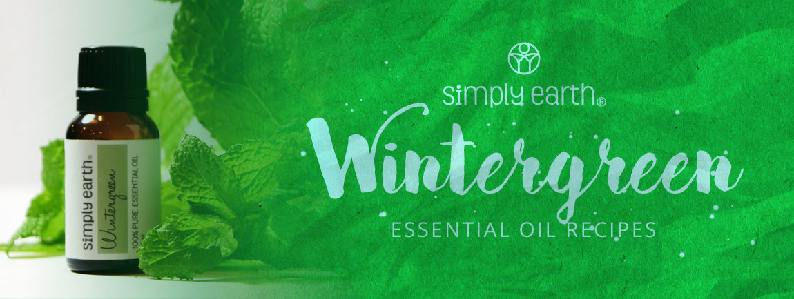 wintergreen essential oil recipes