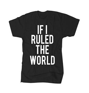 If I Ruled The World - Black