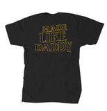 Made Like Daddy - Yellow print Tee