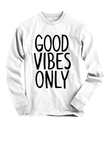 Good Vibes ONLY! - White