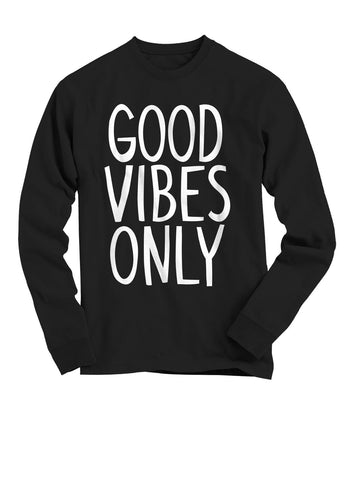 Good Vibes ONLY! - Black