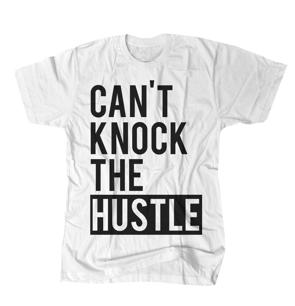 Cant Knock The Hustle - White