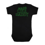 Made Like Daddy - Green print Onesie