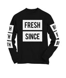 Fresh Since - Black