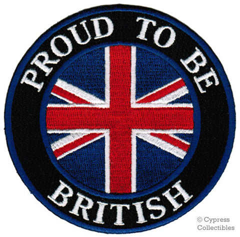 PROUD to be BRITISH EMBROIDERED PATCH