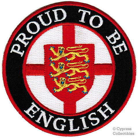 PROUD to be ENGLISH EMBROIDERED PATCH