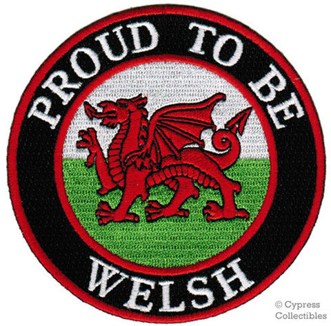 PROUD to be WELSH EMBROIDERED PATCH