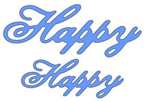 HAPPY Word Phrase Die Cut by Cheery Lynn Designs Dies B226 - Inspiration Station Scrapbook Store & Retreat