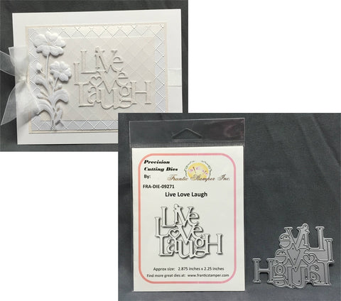 LIVE LOVE LAUGH word die by FRANTIC STAMPER FRA-DIE-09271 - Inspiration Station Scrapbook Store & Retreat