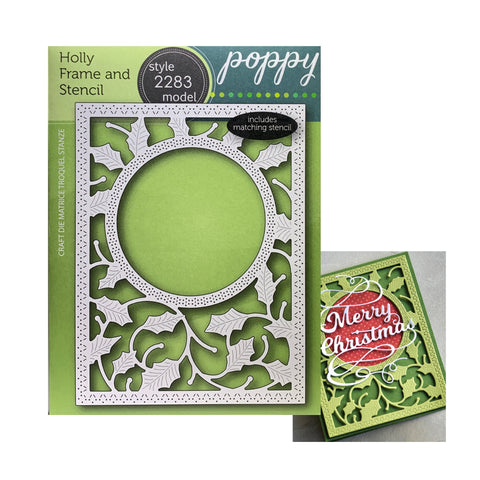 Holly Frame and Stencil Metal Die Set by Poppystamps Dies 2283 - Inspiration Station Scrapbook Store & Retreat