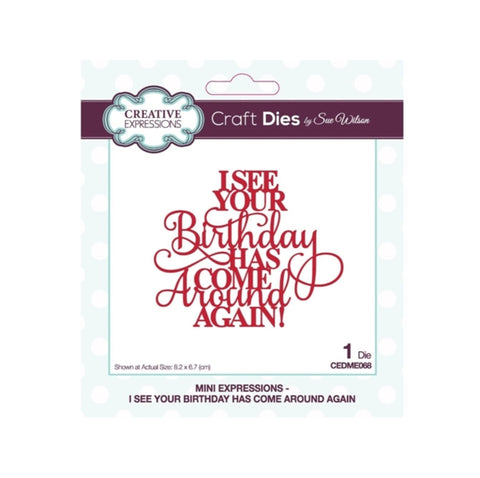 Birthday Come Around Again Metal Word Die by Sue Wilson for Creative Expressions Craft Dies CEDME029
