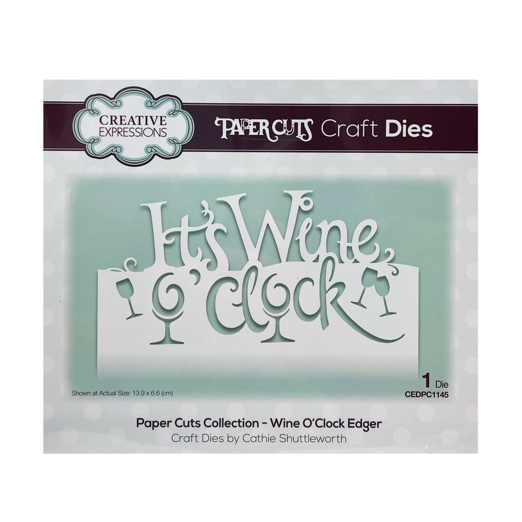 Wine O'Clock Edger Metal Die by Creative Expressions CEDPC1145