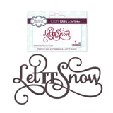 Let It Snow Thin Metal Phrase Die by Sue Wilson for Creative Expressions Craft Dies CEDME022 - Inspiration Station Scrapbook Store & Retreat