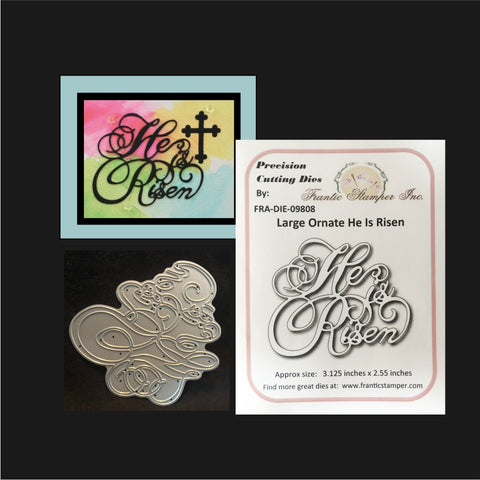 Large Ornate He Is Risen Metal Die Words by Frantic Stamper FRA-DIE-09808 - Inspiration Station Scrapbook Store & Retreat