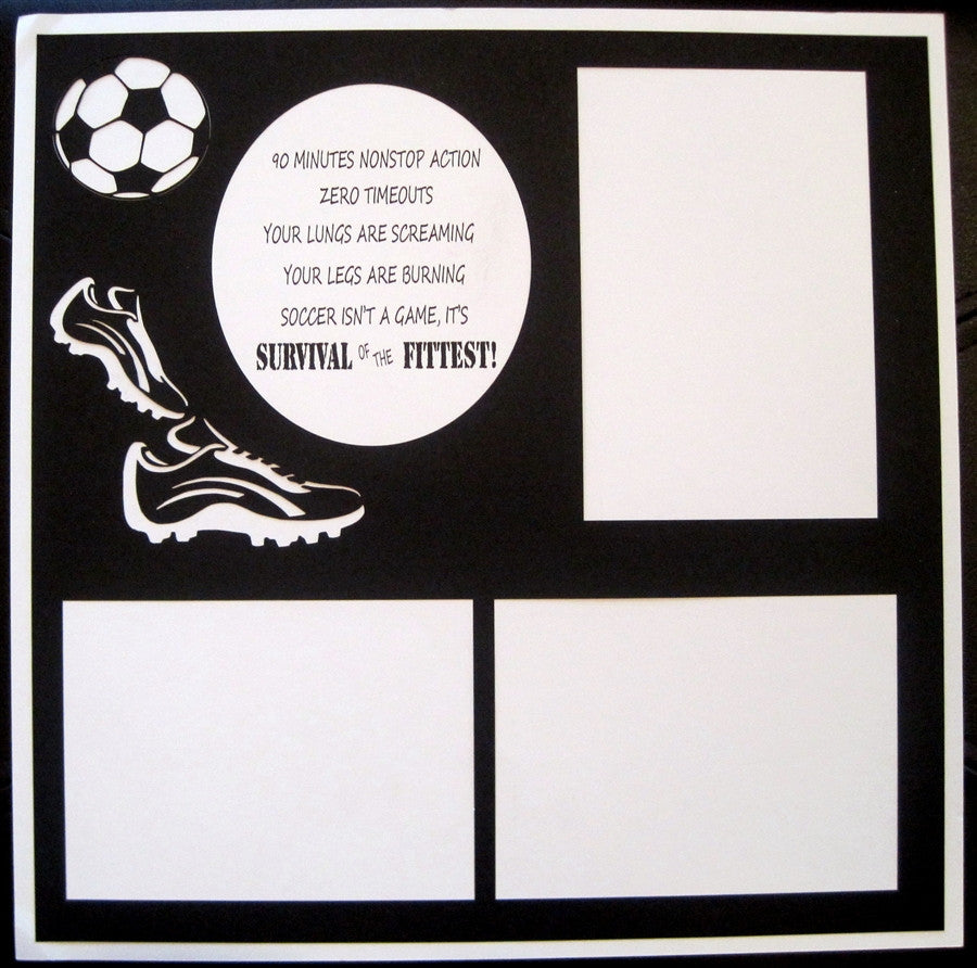 Soccer - SURVIVAL OF THE FITTEST - Inspiration Station Scrapbook Store & Retreat