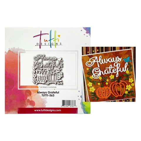 Always Grateful Metal die cut Tutti Designs craft dies TUTTI-563