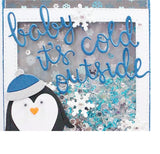 Baby It's Cold Outside Metal Die Words by Frantic Stamper FRA-DIE-10543 - Inspiration Station Scrapbook Store & Retreat
