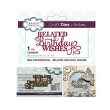 Belated Birthday Wishes Thin Metal Word Die by Sue Wilson for Creative Expressions Craft Dies CEDME029 - Inspiration Station Scrapbook Store & Retreat