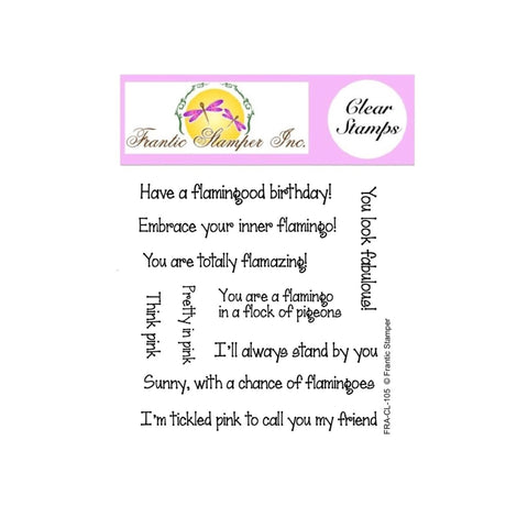 Flamingo Sentiments Clear Cling Stamp Set by Frantic Stamper sentiments FRA-CL-105