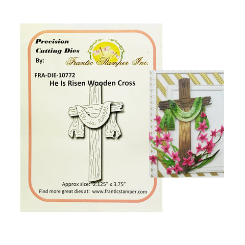He Is Risen Wooden Cross Steel Craft Die Set by Frantic Stamper FRA-DIE-10772 - Inspiration Station Scrapbook Store & Retreat