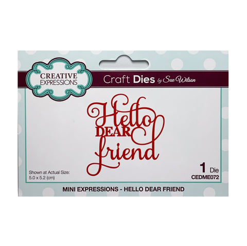 Hello Dear Friend Thin Metal Word Die by Sue Wilson for Creative Expressions Craft Dies CEDME072