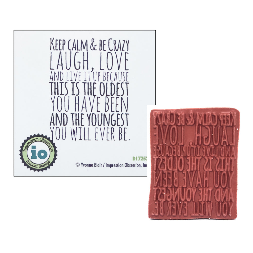 Keep Calm & Be Crazy Stamp by Impression Obsession D17252 - Inspiration Station Scrapbook Store & Retreat