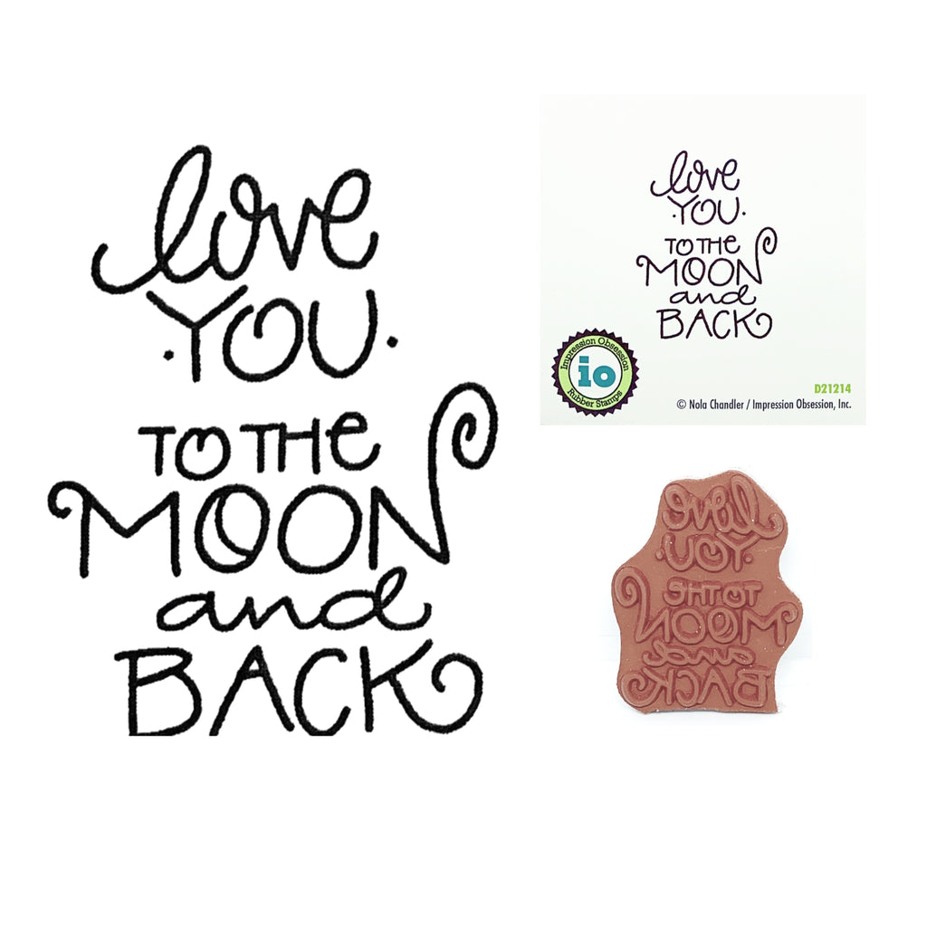 Love You To The Moon And Back Stamp by Impression Obsession D21214 - Inspiration Station Scrapbook Store & Retreat
