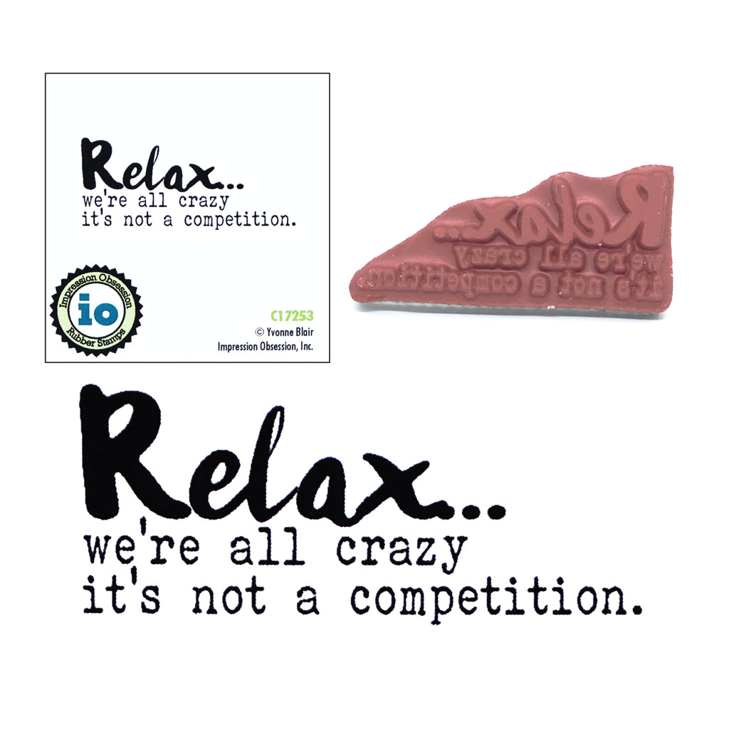 Relax All Crazy Stamp by Impression Obsession C17253 - Inspiration Station Scrapbook Store & Retreat