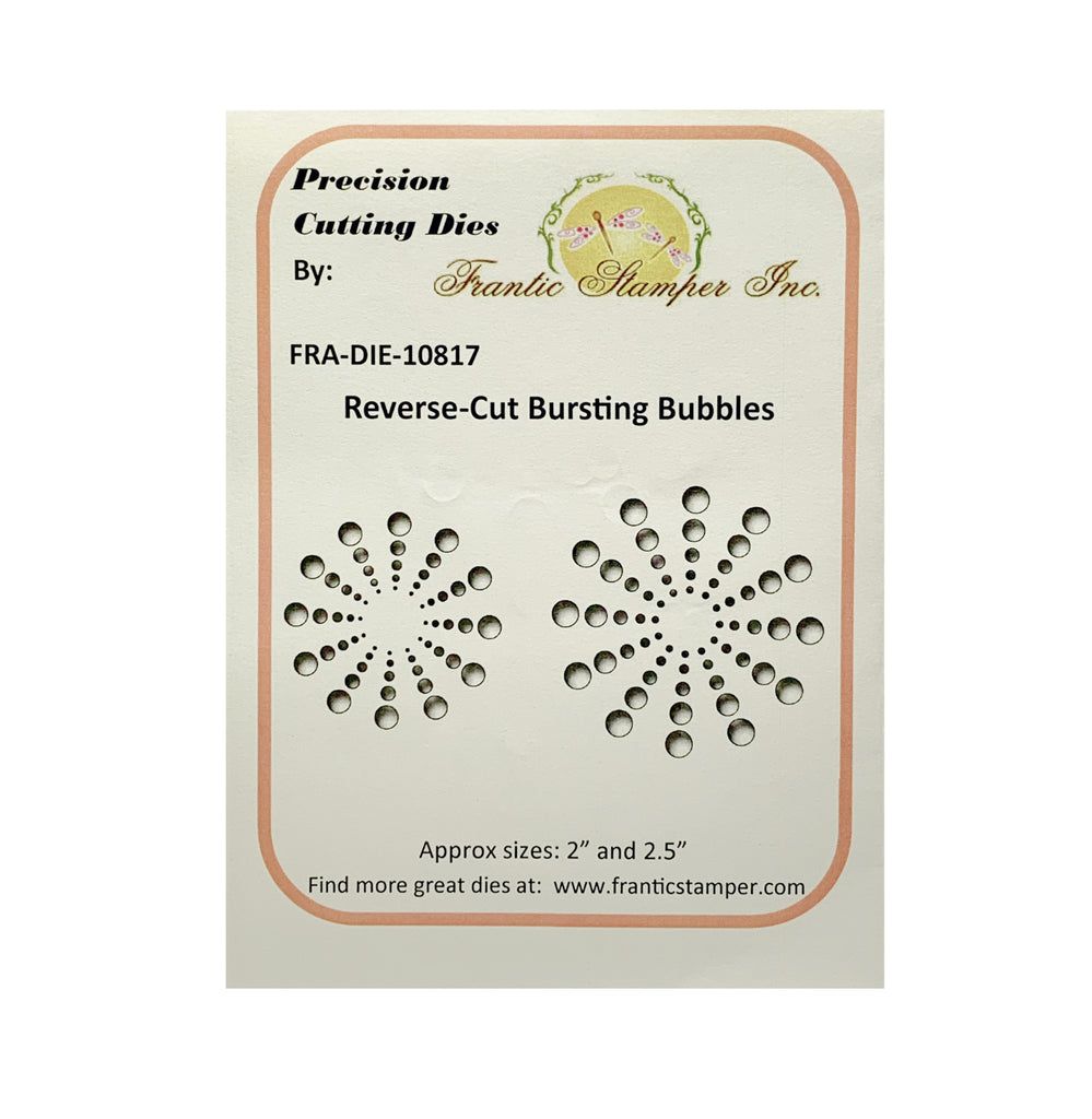 Reverse Cut Bursting Bubbles metal die cuts by Frantic Stamper craft dies