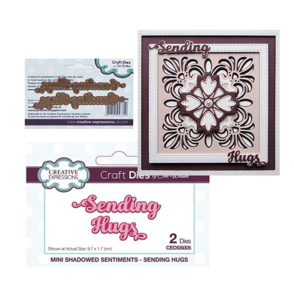 Sending Hugs Metal Phrase Die Set by Sue Wilson for Creative Expressions Craft Dies CEDSS005 - Inspiration Station Scrapbook Store & Retreat