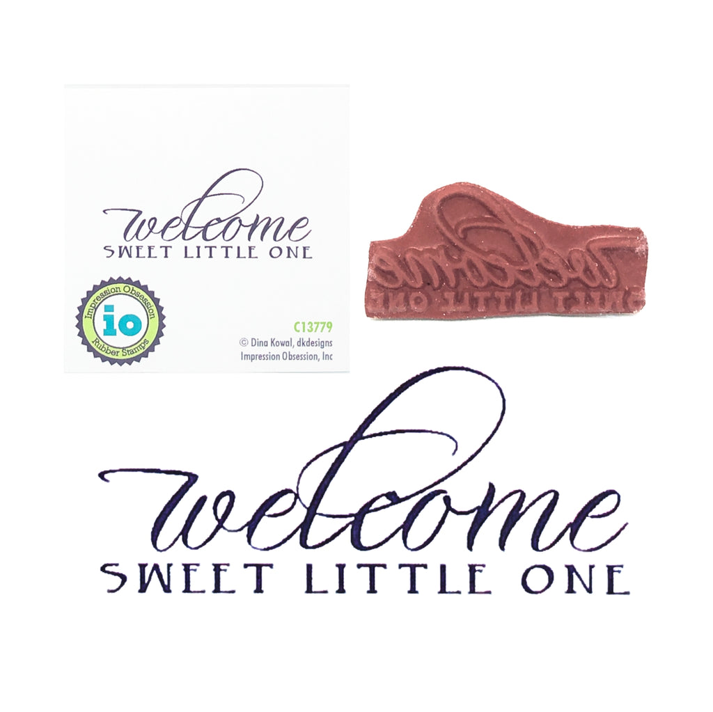 Welcome Sweet Little One Stamp by Impression Obsession C13779 - Inspiration Station Scrapbook Store & Retreat