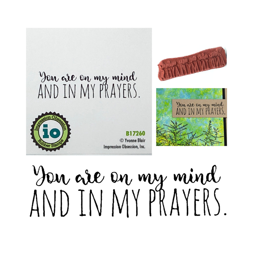 You Are On My Mind & Prayers Stamp by Impression Obsession B17260 - Inspiration Station Scrapbook Store & Retreat