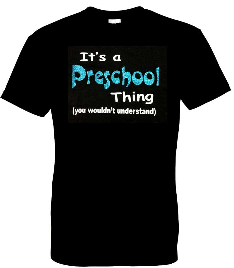 It's a Pre-School Thing (Black)
