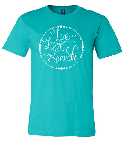 Live, Love, Speech - Teal