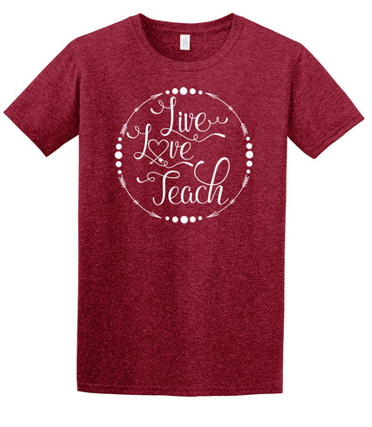 Live, Love, Teach - Antiq Cherry Red