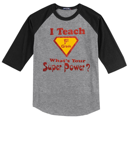 I Teach 1st Grade, What's Your Super Power?