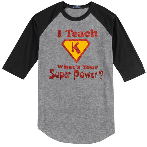 I Teach Kindergarten, What's Your Super Power?