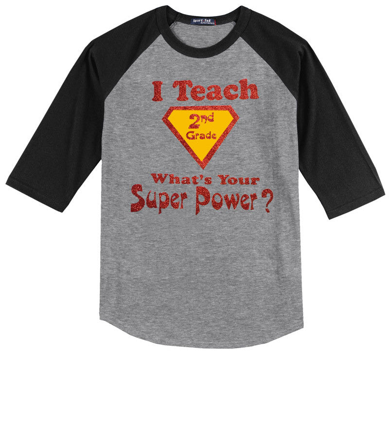 I Teach 2nd Grade, What's Your Super Power?