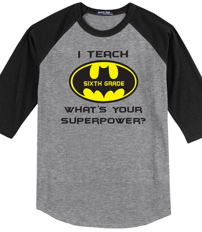 I Teach 6th Grade, <br />What's Your Super Power? (Batman Edition)