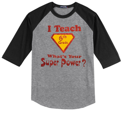 I Teach 6th Grade, What's Your Super Power?