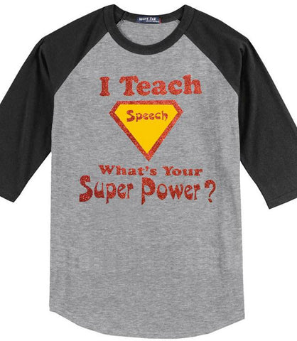 I Teach Speech, What's Your Super Power?