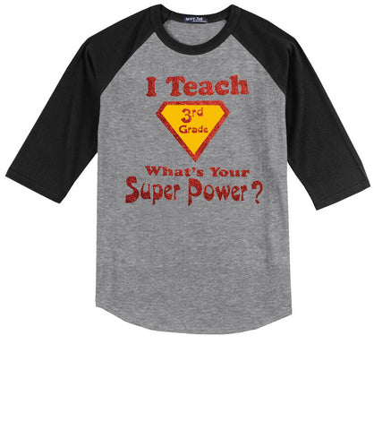 I Teach Third Grade, What's Your Super Power?