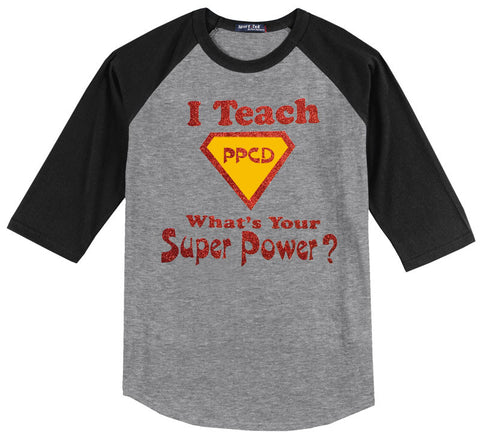 I Teach PPCD, What's Your Super Power?