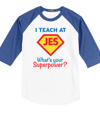 I'm a JES Teacher, What's Your Superpower