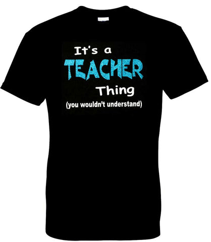 It's a Teacher Thing