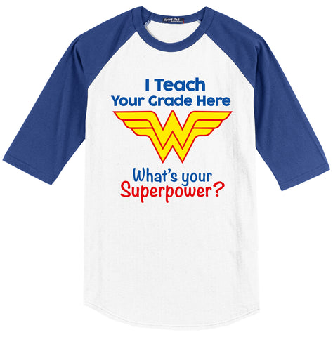 I Teach What's Your Super Power? (Wonder Woman Edition)