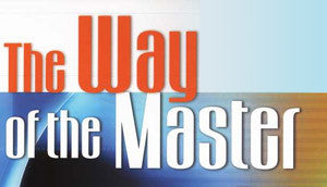 WAY OF THE MASTER LESSON-08 2016-10-31