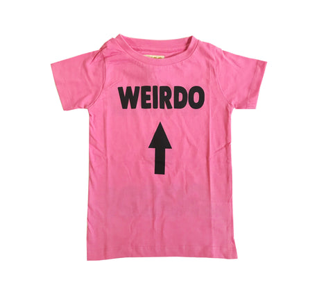T Shirt - Weird is Good!