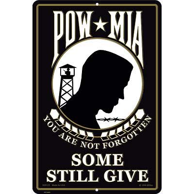 SG9125 (S072) SIGN-POW,SOME GAVE ALL (XLG) (12X18)EEI-Aluminum Signs-Sgt. Mark's Depot Store- Aluminium Signs and Wall Decor