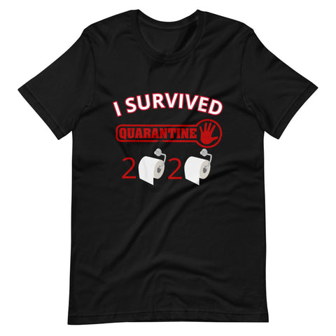 """I Survived Quarantine 2020"" Unisex T-Shirt"
